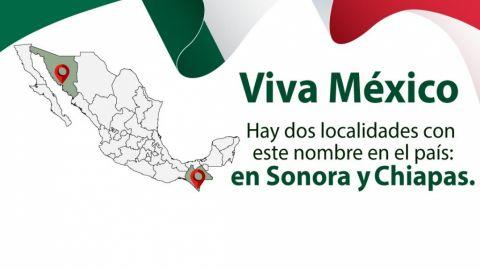 Viva México, dos localidades en nuestro país