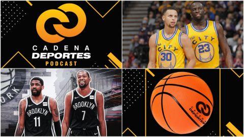CADENA DEPORTES PODCAST: Warriors y Nets, dos equipos en distinta dirección