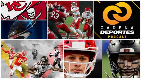 CADENA DEPORTES PODCAST: Previo del Super Bowl LV, Chiefs vs Buccaneers