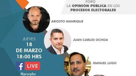 PRORPBC invita a su Foro: La Opinión Pública en los Procesos Electorales